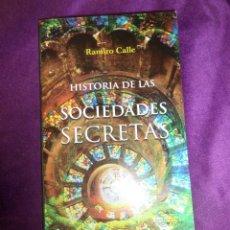 Libros de segunda mano: HISTORIA DE LAS SOCIEDADES SECRETAS - RAMIRO CALLE - DISPONGO DE MAS LIBROS. Lote 288480853