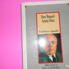 Libros de segunda mano: DON MANUEL AZAÑA DÍAZ, EMILIANO AGUADO, ED. SARPE. Lote 288509568