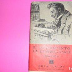 Libros de segunda mano: EL PENSAMIENTO DE KIERKEGAARD, JAMES COLLINS, ED. FONDO DE CULTURA ECONÓMICA, TAPA DURA. Lote 288510373