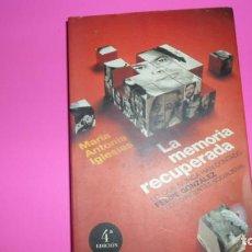 Libros de segunda mano: LA MEMORIA RECUPERADA, MARÍA ANTONIA IGLESIAS, ED. AGUILAR, TAPA BLANDA. Lote 288510978