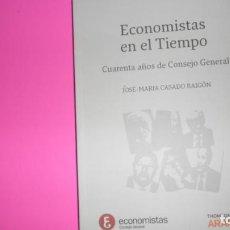 Libros de segunda mano: ECONOMISTAS EN EL TIEMPO, JOSÉ MARÍA CASADO RAIGÓN, ED. THOMPSON REUTERS ARANZADI, TAPA BLANDA. Lote 288512208