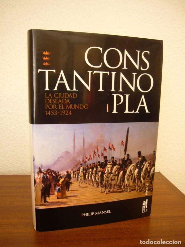 Libros de segunda mano: PHILIP MANSEL: CONSTANTINOPLA. LA CIUDAD DESEADA POR EL MUNDO 1453-1924 (ALMED, 2006) PERFECTO - Foto 2 - 288512848