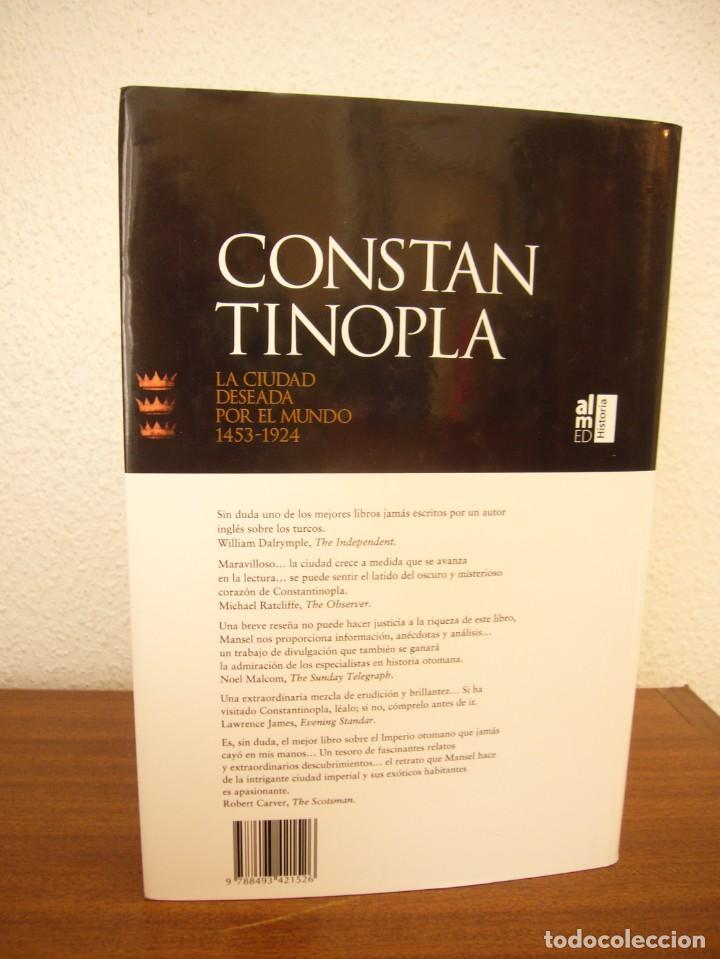 Libros de segunda mano: PHILIP MANSEL: CONSTANTINOPLA. LA CIUDAD DESEADA POR EL MUNDO 1453-1924 (ALMED, 2006) PERFECTO - Foto 3 - 288512848