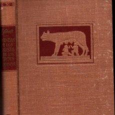 Libros de segunda mano: SCHALK : LEYENDAS DE LOS DIOSES Y LOS HÉROES ROMANOS (LABOR, 1964). Lote 288528743