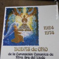 Libros de segunda mano: BODAS DE ORO 1 AL 5 DE MAYO, CASTELLÓN. 1924-1974. ART.548-1163. Lote 288534488