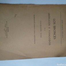 Libros de segunda mano: LOS BRONCES IBÉRICOS Y VISIGODOS DE LA COLECCIÓN VIVES SUSCRIPCIÓN PÚBLICA PARA ADQUIRIRLOS 1912. Lote 288557883