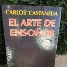 Libros de segunda mano: EL ARTE DE ENSOÑAR. AUTOR: CARLOS CASTANEDA. Lote 288563813