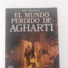 Libros de segunda mano: EL MUNDO PERDIDO DE AGHARTI ALEC MACLELLAN ED. EDAF. Lote 288570408
