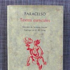 Libros de segunda mano: PARACELSO. TEXTOS ESENCIALES. Lote 288574018