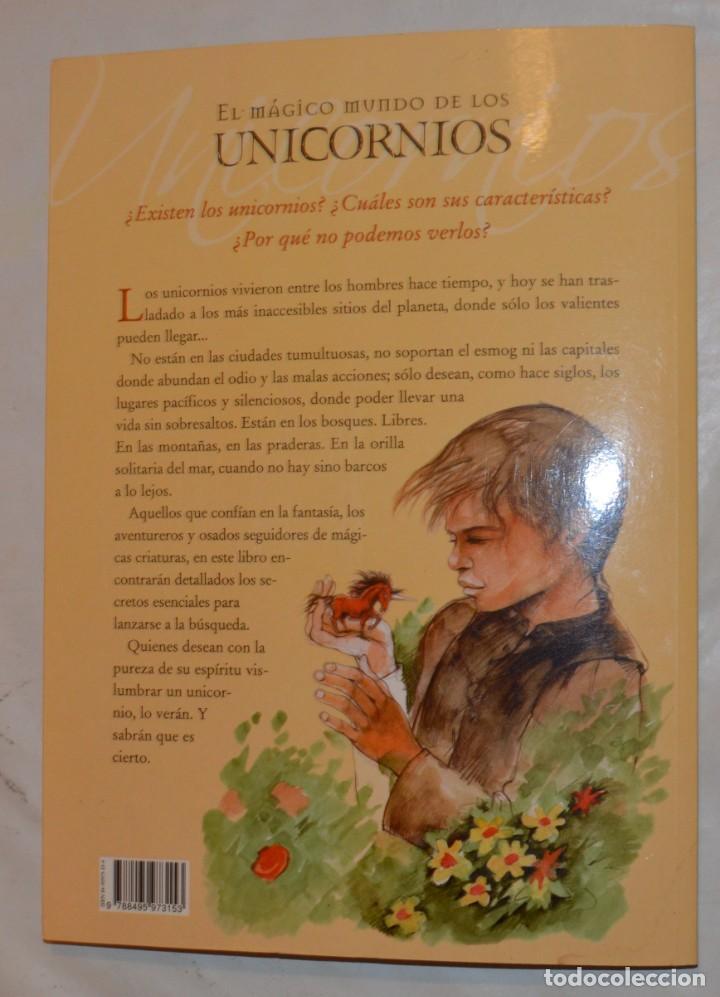 Libros de segunda mano: EL MÁGICO MUNDO DE LOS UNICORNIOS - CRISTINA CAMBARERI / ALEJANDRO RAVASSI - ED. CONTINENTE - Foto 5 - 288584068