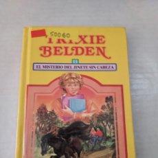 Libros de segunda mano: 50060 - EL MISTERIO DEL JINETE SIN CABEZA - POR TRIXIE BELDEN - EDICIONES SUSAETA - AÑO 1985. Lote 288597273