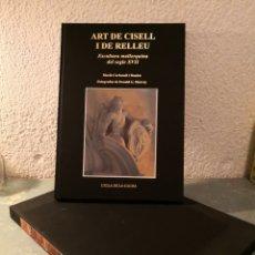 Libros de segunda mano: ART IDE CISTELL I DE RELLEU ESCULTURA MALLORQUINA DEL SEGLE XVII. Lote 288613068