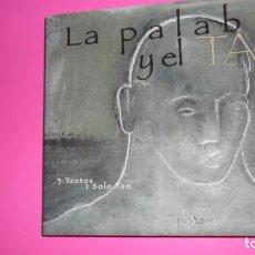 Libros de segunda mano: LA PALABRA Y EL TAO, MARIO CONDE, ED. NOUS, TAPA DURA. Lote 288665093
