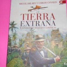 Libros de segunda mano: EN TIERRA EXTRAÑA, MIGUEL DEL REY Y CARLOS CANALES, ED. EDAF, TAPA BLANDA. Lote 288678868