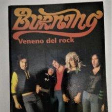 Libros de segunda mano: BURNING VENENO DEL ROCK LIBRO. Lote 288715553