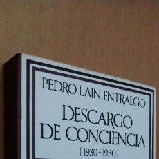 Libros de segunda mano: DESCARGO DE CONCIENCIA (1930- 1960) PEDRO LAIN ENTRALGO. BARRAL, 1976. 2ª EDICIÓN.. Lote 288721583
