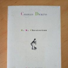 Libros de segunda mano: CHESTERTON CHARLES DICKENS. Lote 288726368