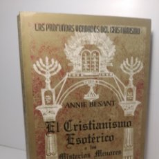 Libros de segunda mano: EL CRISTIANISMO ESOTÉRICO O LOS MISTERIOS MENORES. 1998- BESANT, ANNIE,. Lote 288744798
