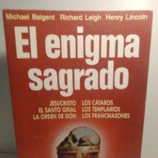 Libros de segunda mano: EL ENIGMA SAGRADO. MICHAEL BAIGENT. RICHARD LEIGH. HENRY LINCOLN. EDITORIAL MARTINEZ ROCA. 1 ED. Lote 288744933