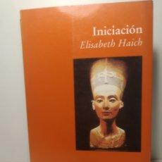 Libros de segunda mano: INICIACIÓN / ELISABETH HAICH. LUCIÉRNAGA.. Lote 288745443