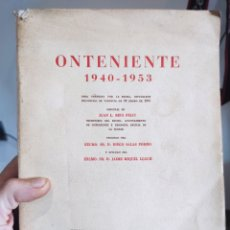 Libros de segunda mano: ONTENIENTE. 1940 - 1953 - REIG FELIU. 1957. DIPUTACION VALENCIA.. Lote 288910613
