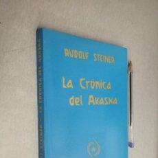 Libros de segunda mano: LA CRÓNICA DEL AKASHA / RUDOLF STEINER / EDITORIAL ANTROPOSÓFICA 1ª EDICIÓN 1987. Lote 288914063