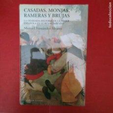 Libros de segunda mano: CASADAS MONJAS RAMERAS Y BRUJAS MANUEL FERNANDEZ ALVAREZ CIRCULO DE LECTORES SIN ABRIR. Lote 288928173