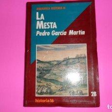 Libros de segunda mano: LA MESTA, PEDRO GARCÍA MARTÍN, ED. HISTORIA 16. Lote 288943863