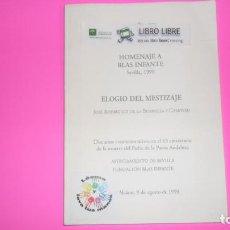Libros de segunda mano: ELOGIO DEL MESTIZAJE, JOSÉ RODRÍGUEZ DE LA BORBOLLA, ED. AYUNTAMIENTO DE SEVILLA, TAPA BLANDA. Lote 288950943