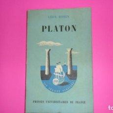 Libros de segunda mano: PLATON, LÉON ROBIN, ED. PRESSES UNIVERSITAIRES DE FRANCE, TAPA BLANDA, EN FRANCÉS. Lote 288954163