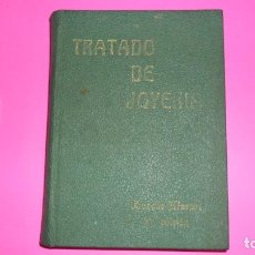 Libros de segunda mano: TRATADO DE JOYERÍA, AURELIO MARCOS, MÁLAGA, 1965, TAPA DURA. Lote 288956738