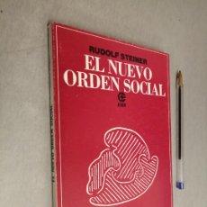 Libros de segunda mano: EL NUEVO ORDEN SOCIAL / RUDOLF STEINER / EDITORIAL KIER 1ª EDICIÓN 1983 ARGENTINA. Lote 288957183