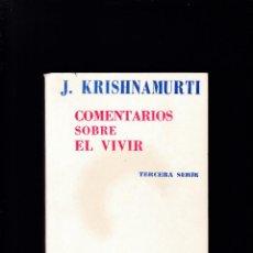 Libros de segunda mano: J. KRISHNAMURTI - COMENTARIOS SOBRE EL VIVIR - EDITORIAL KIER 1975 / 3ª EDICION. Lote 288972103