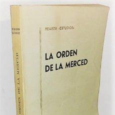 Libros de segunda mano: REVISTA ESTUDIOS LA ORDEN DE LA MERCED ... 1970. Lote 288985228