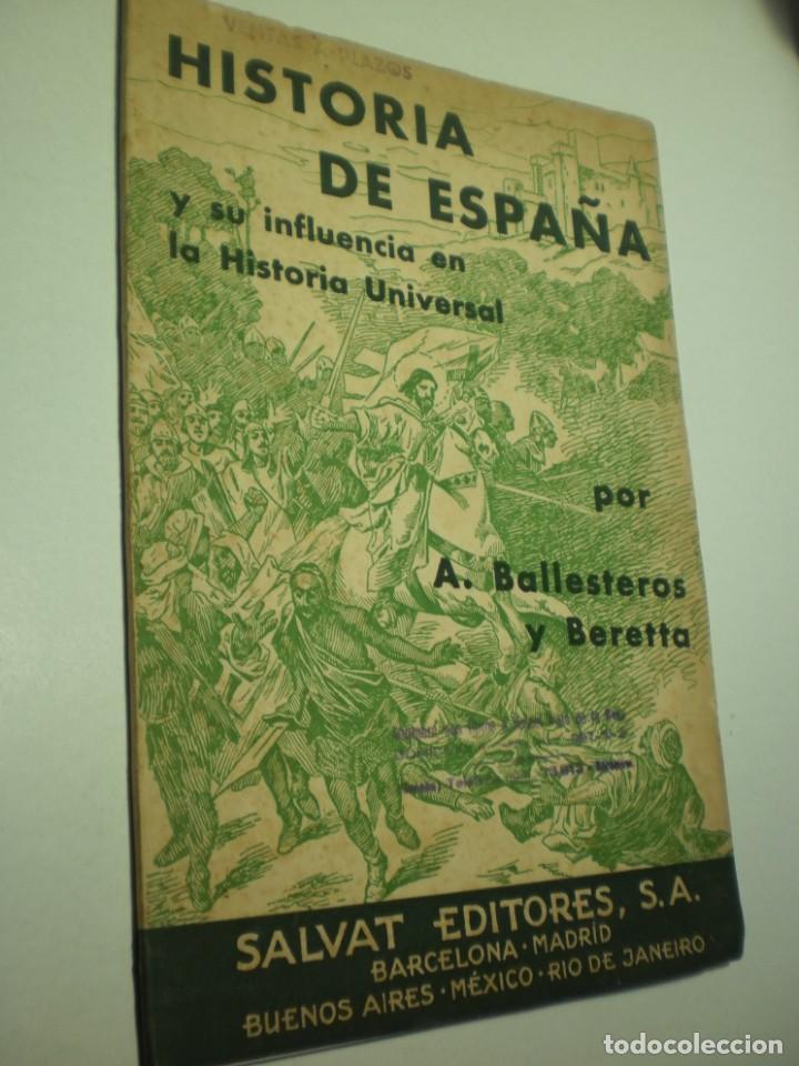 HISTORIA DE ESPAÑA Y SU INFLUENCIA EN LA HISTORIA UNIVERSAL. A BALLESTEROS (PUBLICIDAD, LEER) (Libros de Segunda Mano - Historia - Otros)