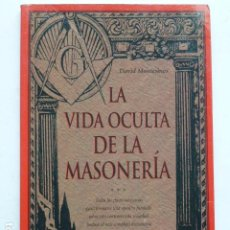 Libros de segunda mano: LA VIDA OCULTA DE LA MASONERÍA.. Lote 288995863