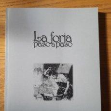 Libros de segunda mano: LA FORJA, PASO A PASO, TOMAS SANCHEZ. DIPUTACION DE BADAJOZ, 1998, RARISIMO. Lote 289216408