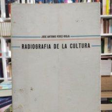 Libros de segunda mano: RADIOGRAFÍA DE LA CULTURA - PÉREZ RIOJA. Lote 289252103