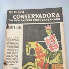 Libros de segunda mano: REVISTA CONSERVADORA DEL PENSAMIENTO ENTROAMERICANO 1969 NÚMERO DEDICADO A ESPAÑA. Lote 289263543