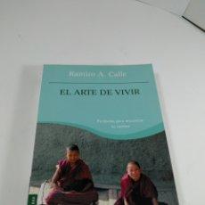 Libros de segunda mano: EL ARTE DE VIVIR. RAMIRO A CALLE. BOOKET.. Lote 289267383