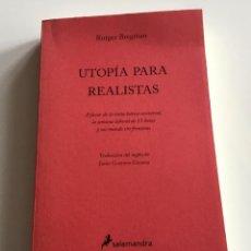 Libros de segunda mano: UTOPÍA PARA REALISTAS. RUTGER BREGNAN. SALAMANDRA. RAREZA. Lote 289295853