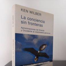 Libros de segunda mano: LA CONCIENCIA SIN FRONTERAS - KEN WILBER - KAIROS. Lote 289295858