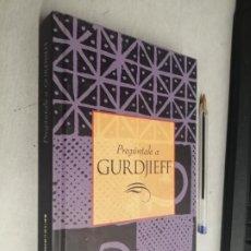 Libros de segunda mano: PREGÚNTALE A GURDJIEFF / NORA SABATER / TIKAL EDICIONES. Lote 289319058