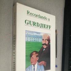 Libros de segunda mano: RECORDANDO A GURDJIEFF / FRITZ PETERS / EDITORIAL SIRIO 1994. Lote 289320203