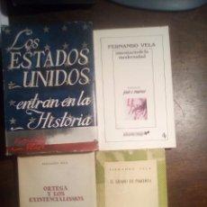 Libros de segunda mano: FERNANDO VELA. 4 LIBROS. EL GRANO DE PIMIENTA. ORTEGA Y LOS EXISTENCIALISMOS. INVENTARIO DE LA MODER. Lote 289327838