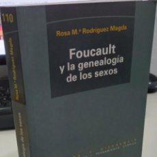 Libros de segunda mano: FOUCAULT Y LA GENEAOLOGÍA DE LOS SEXOS - RODRÍGUEZ MAGDA, ROSA Mª. Lote 289341853