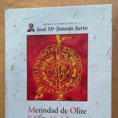 Libros de segunda mano: MERINDAD DE OLITE, V. OLITE, UJUE, LARRAGA, MIRANDA DE ARGA Y FALCES, JOSE MARIA JIMENO JURIO. Lote 289432648