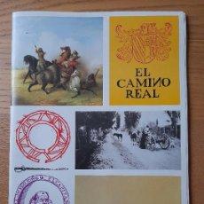 Libros de segunda mano: EL CAMINO REAL, ENTRE MEXICO Y ESTADOS UNIDOS, LIBRO DE LA EXPO DE LA UNIV. NUEVO MEJICO, RARISIMO. Lote 289491523