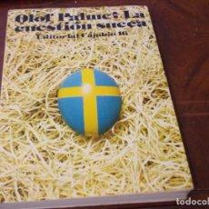 Libros de segunda mano: OLOF PALME: LA CUESTIÓN SUECA. EDITORIAL CAMBIO 16, 1.977. Lote 289495953