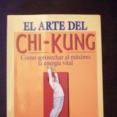 Libros de segunda mano: EL ARTE DEL CHI KUNG (NUEVO). Lote 289502133